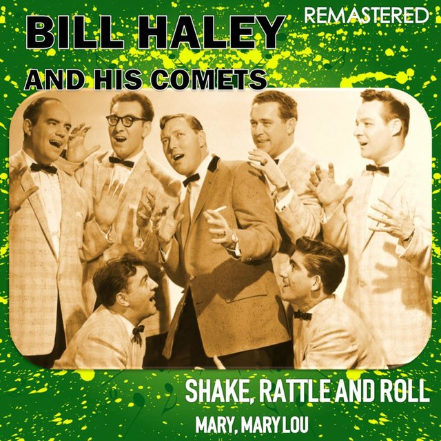 Shake, Rattle & Roll / Mary, Mary Lou (Remastered)