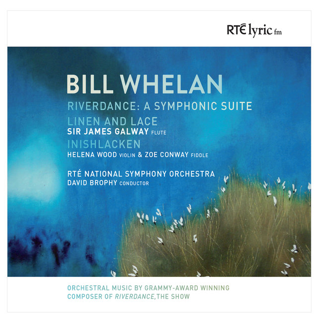 Bill Whelan: Orchestral Works