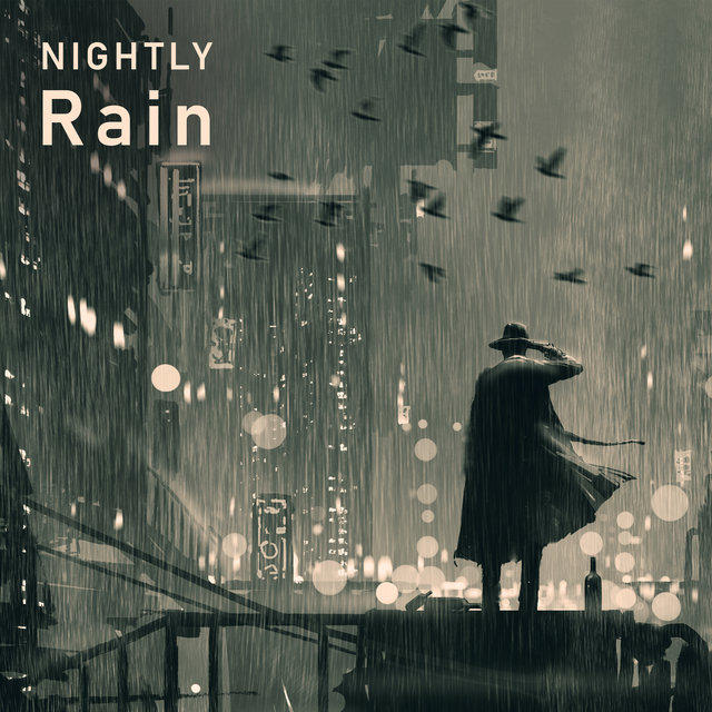 Nightly Rain - Home Relaxation on Rainy and Cloudy Days, Easy Listening Jazz, Night Rest