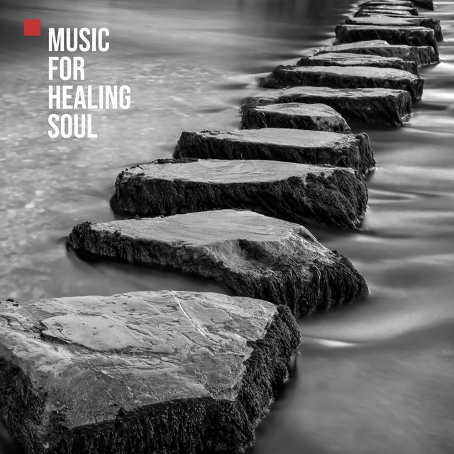 Music for Healing Soul – Relaxation and Meditation Moment with New Age Sounds