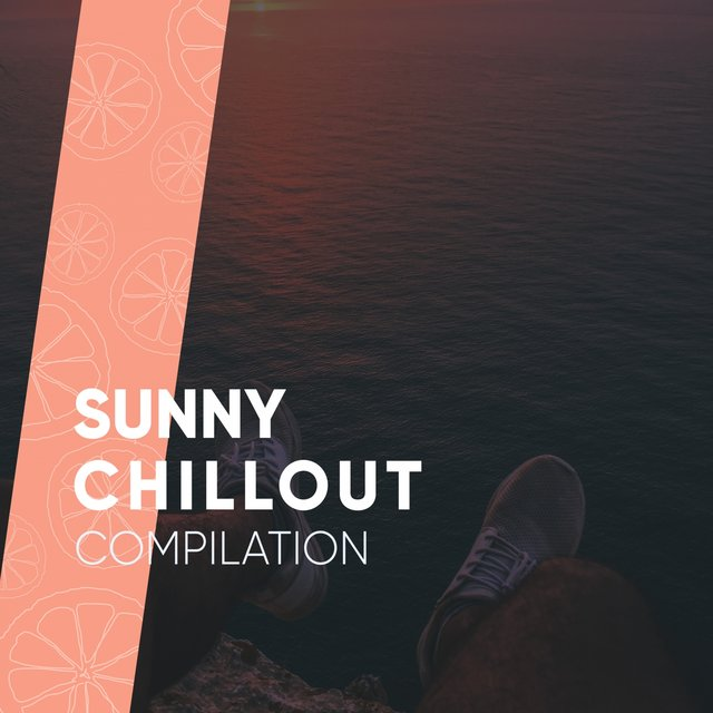 Sunny Chillout Compilation