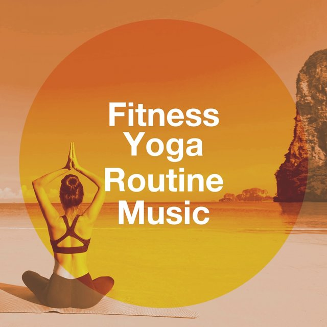 Fitness Yoga Routine Music