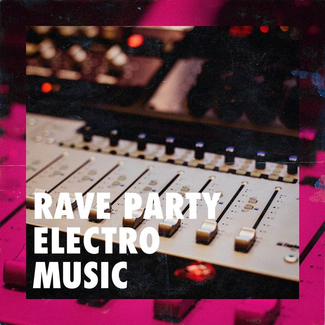 Rave Party Electro Music