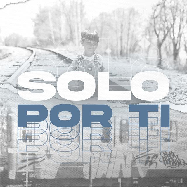 Cover art for album Solo por Ti by Y8W1N, Ales Fabiani