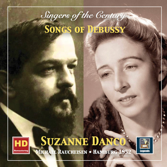 Singers of the Century: Suzanne Danco – Songs of Debussy (Remastered 2019)