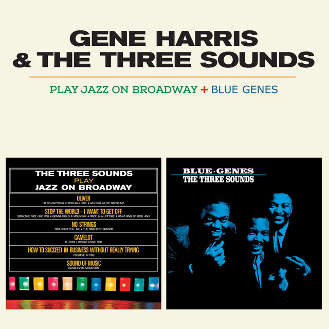 The Three Sounds Play Jazz on Broadway + Blue Genes