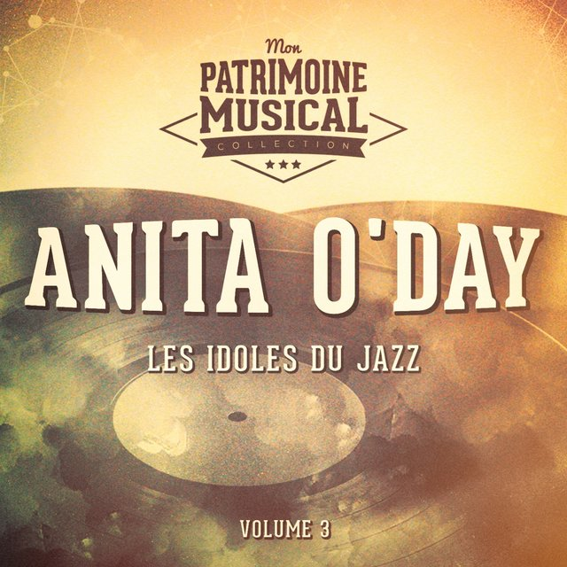 Les idoles du Jazz : Anita O'Day, Vol. 3
