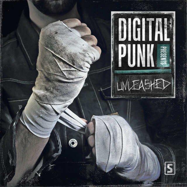 Digital Punk presents Unleashed (Mixed Version)