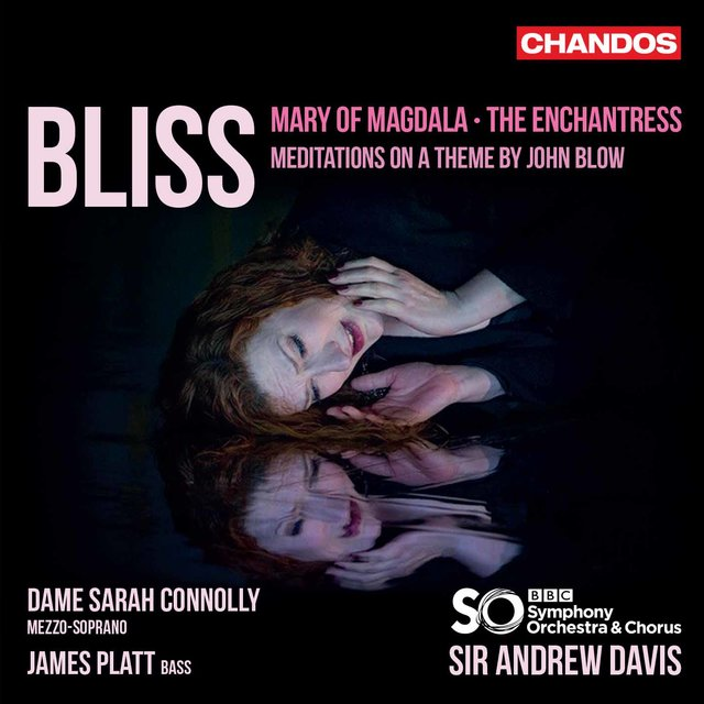 Bliss: The Enchantress, Meditations on a Theme by John Blow & Mary of Magdala