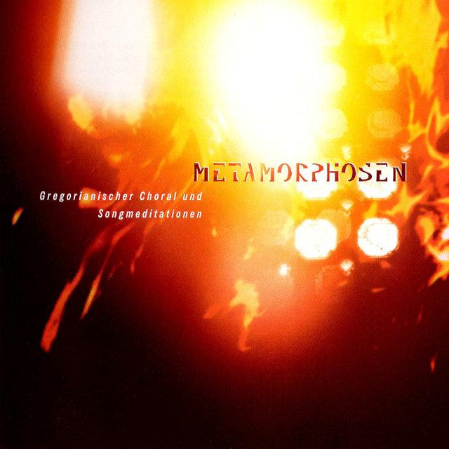 Cover art for album Metamorphosen – Gregorianischer Choral und Songmeditationen by Various Artists