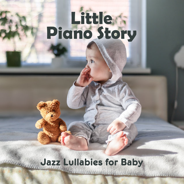 Little Piano Story: Jazz Lullabies for Baby