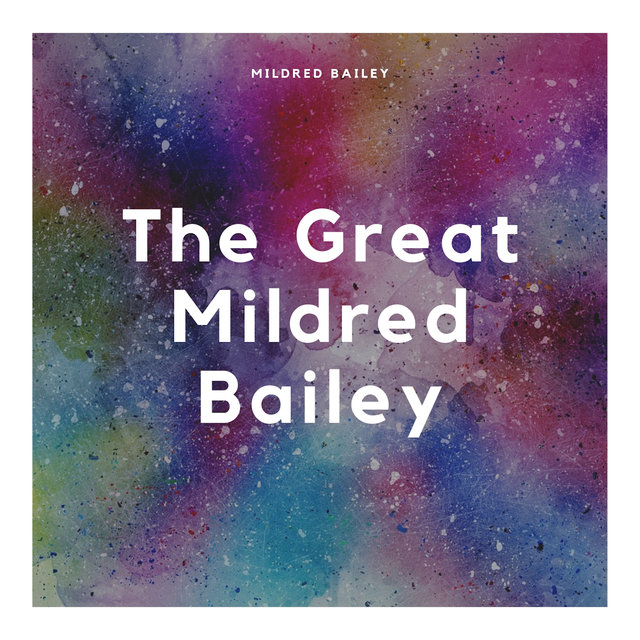 The Great Mildred Bailey