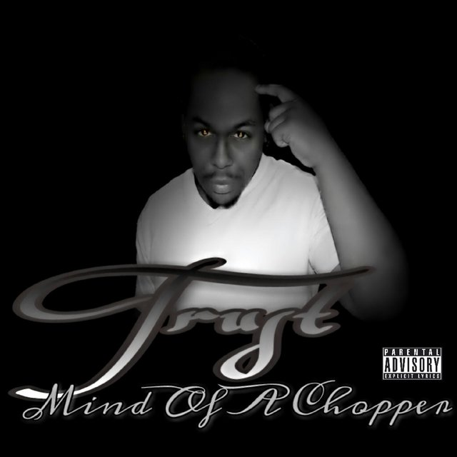 Mind of a Chopper