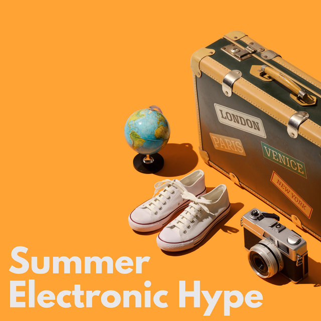 Summer Electronic Hype – Wild Party in Ibiza, Places and Faces, Deep Vibes, Earth Paradise, Tropical Chill