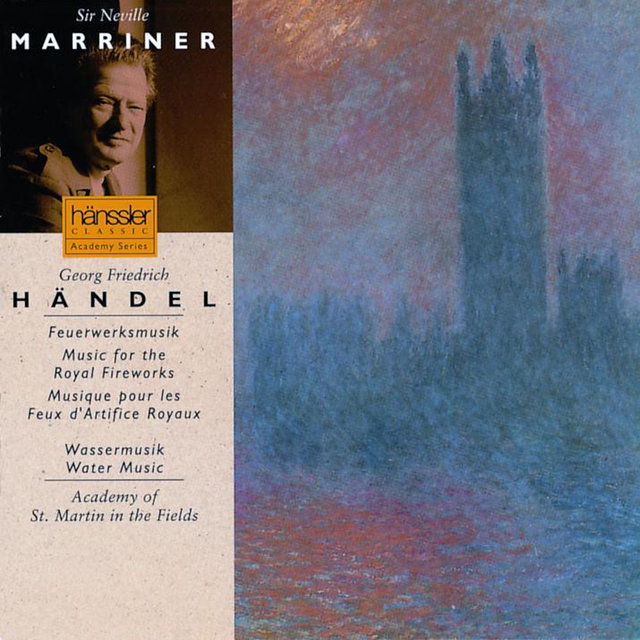 Handel: Music for the Royal Fireworks & Water Music, HWV 348-350