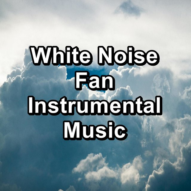 White Noise Fan Instrumental Music
