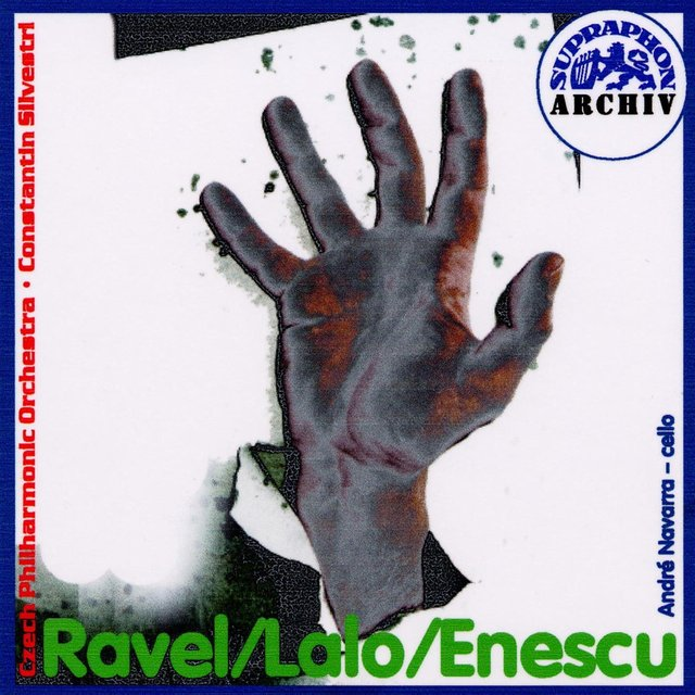 Ravel: Spanish Rhapsody - Lalo: Cello Concerto - Enescu: Romanian Rhapsodies Nos. 1 & 2