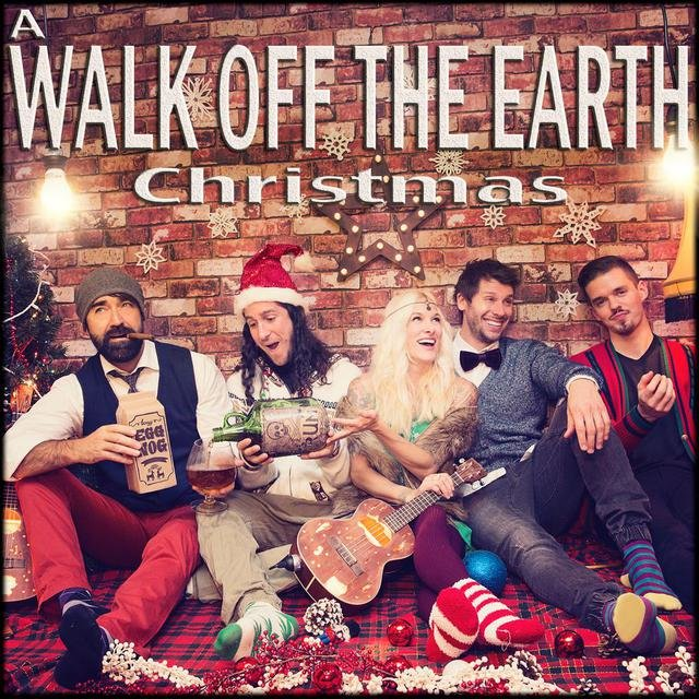 A Walk Off the Earth Christmas