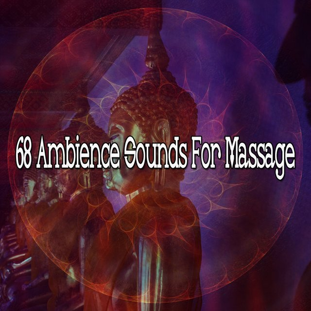 68 Ambience Sounds for Massage
