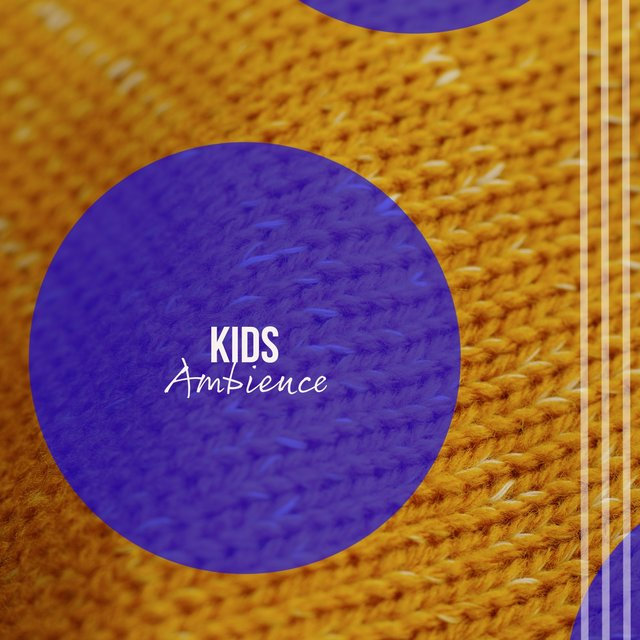 Relaxing Kids Ambience