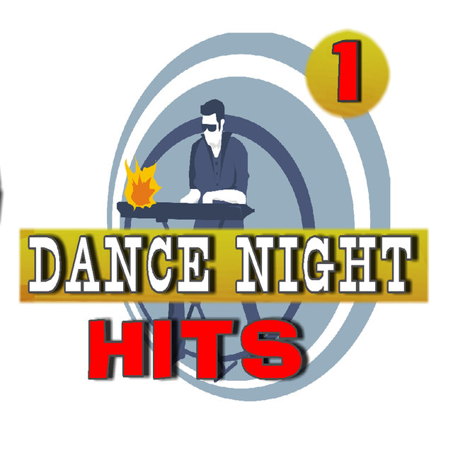 Dance Night Hits, Vol. 1