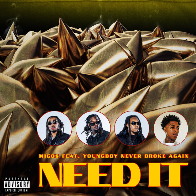 Cover art for album Need It by Migos, YoungBoy Never Broke Again