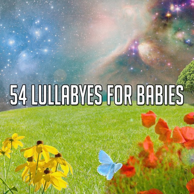 54 Lullabyes for Babies