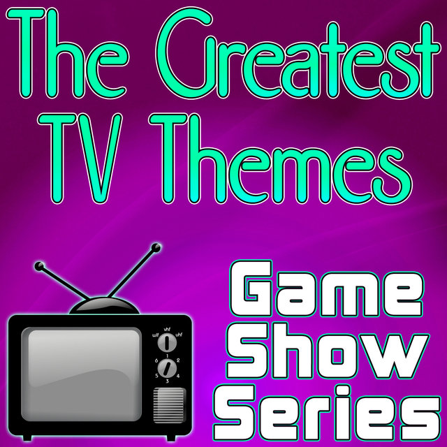 The Greatest TV Themes - Game Show Series