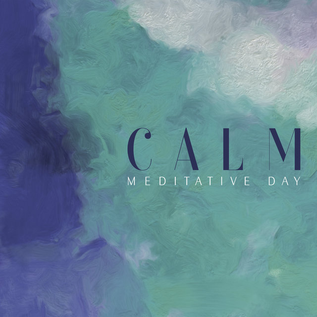 Calm Meditative Day – Time for You, Mantra Therapy Music, Inner Energy, Relax Therapy, Hypnosis Meditation, Spirit of Harmony, Healing Noise