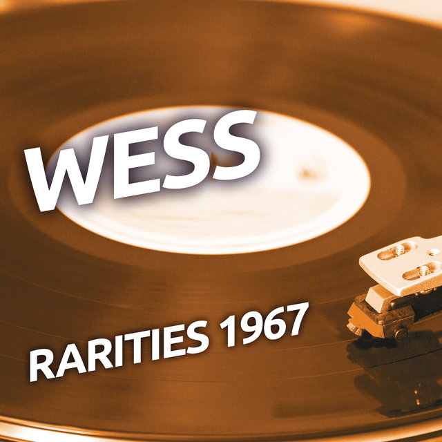 Wess - Rarities 1967
