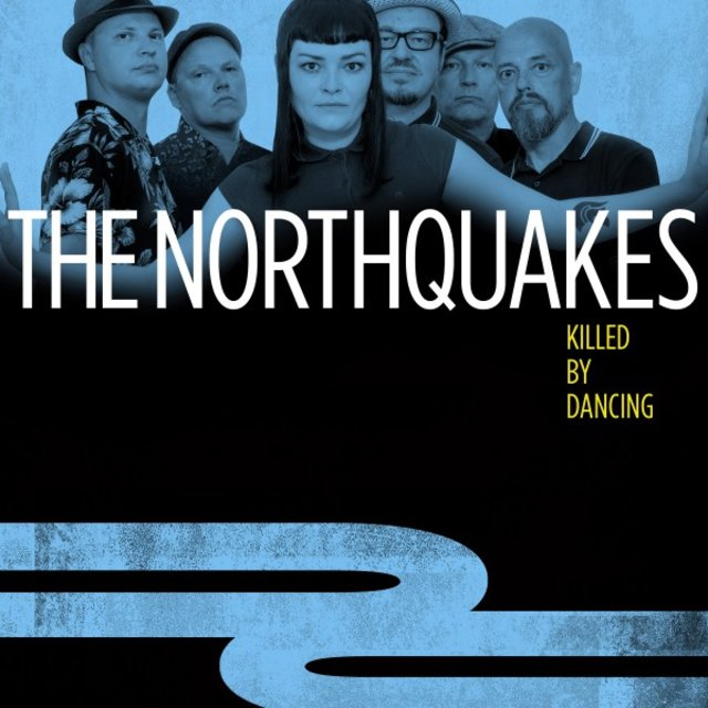 Cover art for album Killed by Dancing by The Northquakes