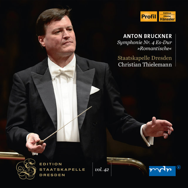 Bruckner: Symphony No. 4 in E-Flat Major, WAB 104