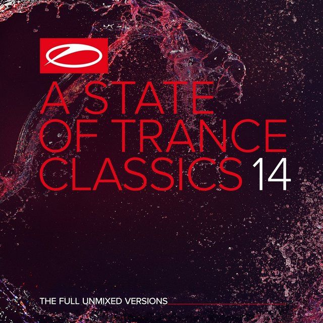 A State of Trance Classics, Vol. 14 (The Full Unmixed Versions)