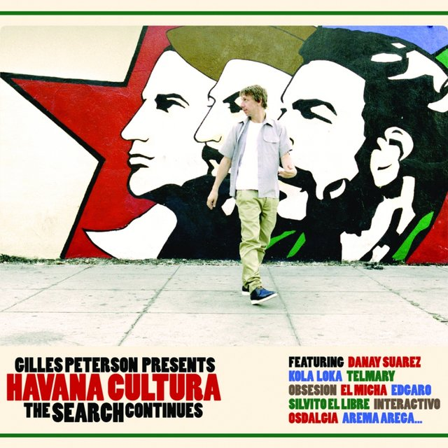 Gilles Peterson Presents Havana Cultura: The Search Continues