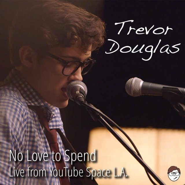 No Love to Spend (Live from Youtube Space L.A.) [Live]