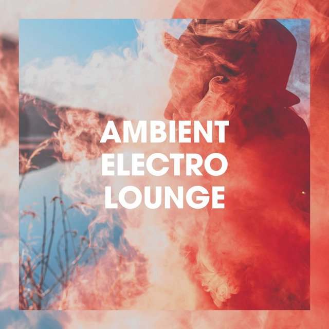 Ambient electro lounge