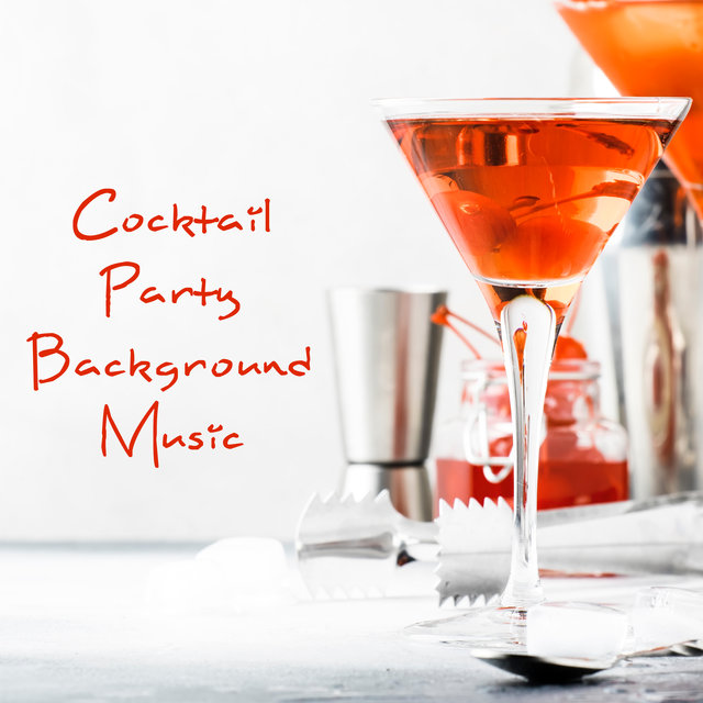 Cocktail Party Background Music