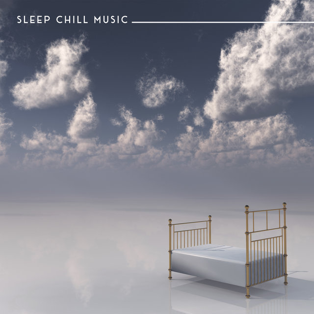 Sleep Chill Music