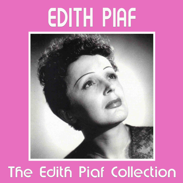 The Edith Piaf Collection