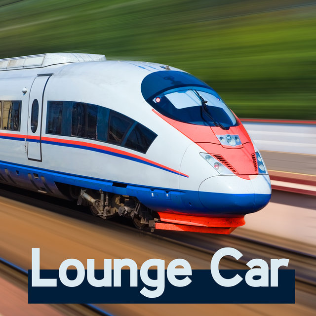 Lounge Car: Jazz Instrumetal Lounge Music