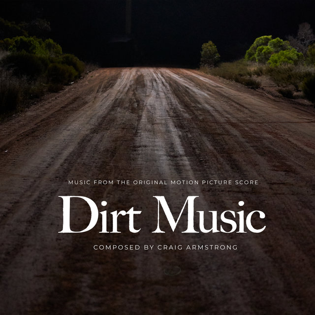 Dirt Music (Original Motion Picture Score)