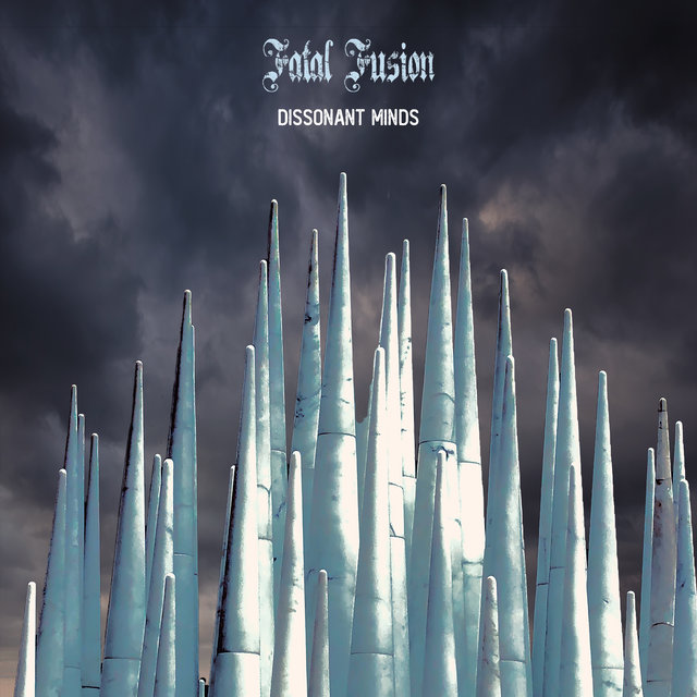 Cover art for album Dissonant Minds by Fatal Fusion