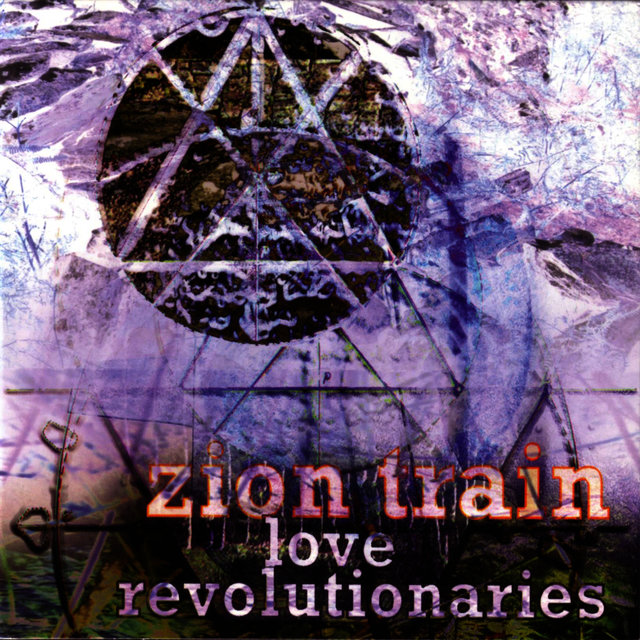 Zion Train: Love Revolutionaries