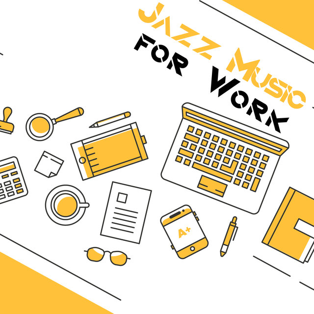 Jazz Music for Work - 15 Instrumental Melodies That Will Diversify Your Home Office and Help You Focus on Your Tasks