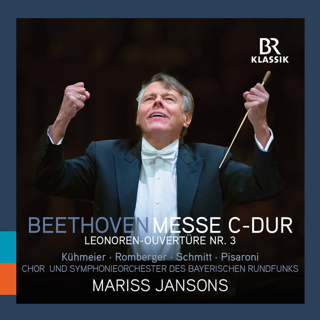 Beethoven: Mass in C Major & Leonore Overture No. 3 (Live)