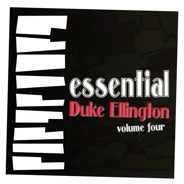 Essential Ellington, Vol. 4