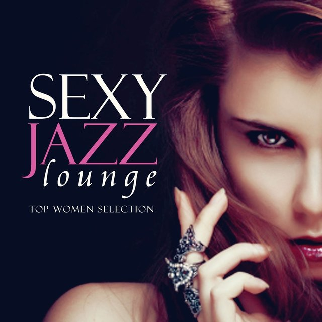 Sexy Jazz Lounge, Top Women Selection