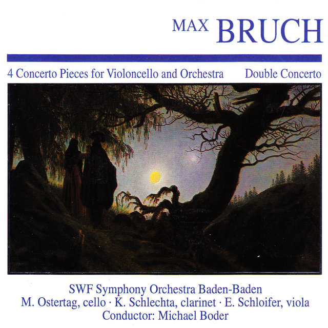 Max Bruch: 4 Concerto Pieces for Violoncello and Orchestra · Double Concerto