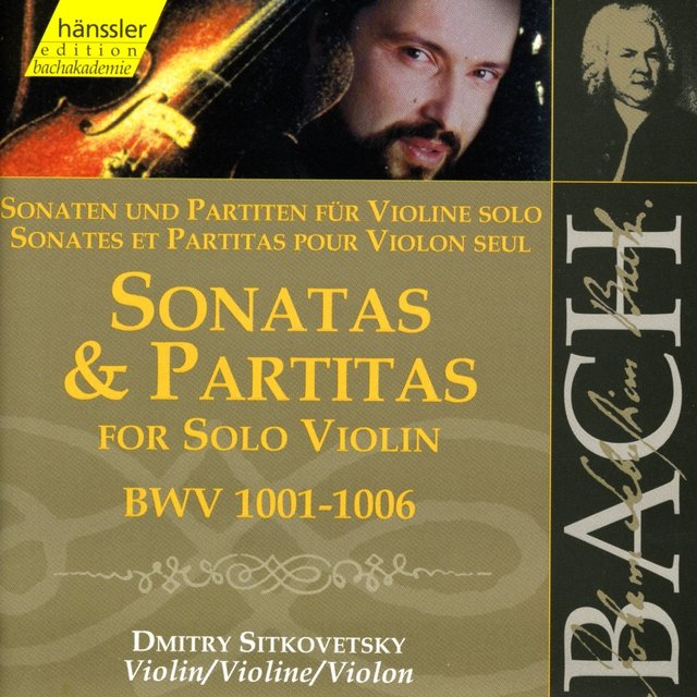 J.S. Bach: Sonatas and Partitas for Solo Violin