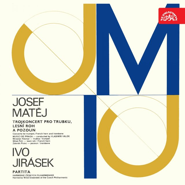 Matěj: Concerto for Trumpet, French Horn and Trombone - Jirásek: Partita